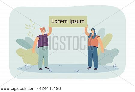 Two Girls Holding Banner Together. Female Characters Carrying Placard With Text Flat Vector Illustra