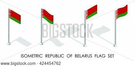 Isometric Flag Of Republic Of Belarus In Static Position And In Motion On Flagpole. 3d Vector