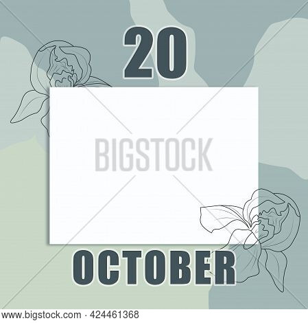 October 20. 20-th Day Of The Month, Calendar Date.a Clean White Sheet On An Abstract Gray-green Back