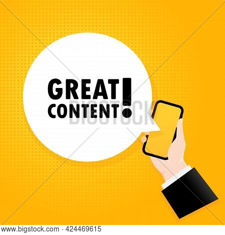 Great Content. Smartphone With A Bubble Text. Poster With Text Great Content. Comic Retro Style. Pho