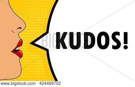Kudos. Female Mouth With Red Lipstick Screaming. Speech Bubble With Text Kudos. Retro Comic Style. C