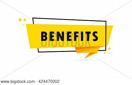 Benefits. Origami Style Speech Bubble Banner. Poster With Text Benefits. Sticker Design Template. Ve