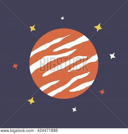 Planet And Stars In Outer Space. Colorful Hand Drawn Vector Illustration. Jupiter Red With Stars Pri