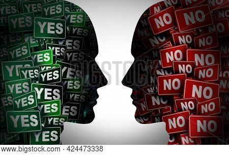 Yes Or No Concept Or Political Election Choice Disagreement Or Opposing Opinions And Idea Conflict A