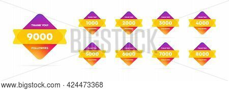 Thank You For 1 2 3 4 5 6 7 8 9 Million Followers Banner. Social Media Concept. Subscribers. Vector