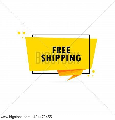 Free Shipping. Origami Style Speech Bubble Banner. Sticker Design Template With Free Shipping Text.