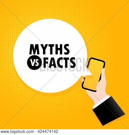 Myths Or Facts. Smartphone With A Bubble Text. Poster With Text Myths Or Facts. Comic Retro Style. P