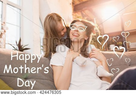 Parental Love. Smiling Woman And Little Girl, Mother And Cute Daughter At Home. Family Time, Togehte