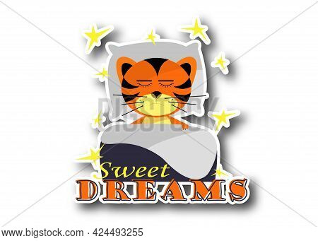 Sticker Dreaming Tigers With Text Sweet Dreams On White Background. Symbol Of 2022 Year. Cheerful Ki