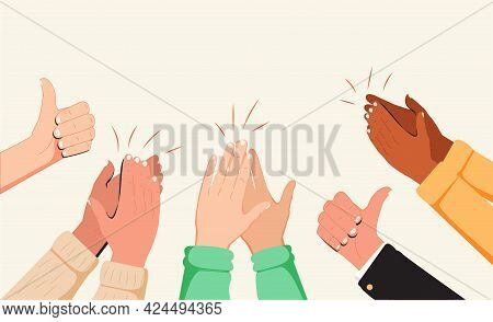 Human Hands Clapping. People Crowd Applaud To Congratulate Success Job. Hand Thumbs Up. Business Tea