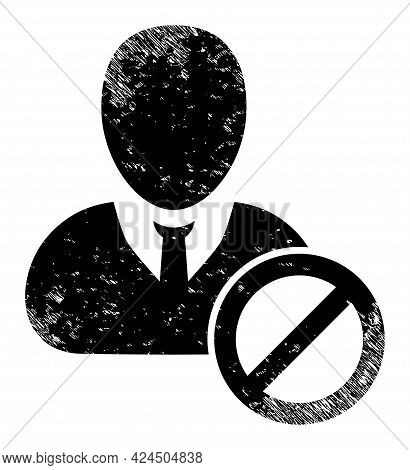 Banned User Icon With Scratched Effect. Isolated Vector Banned User Icon Image With Grunge Rubber Te