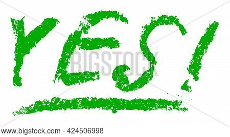 Yes Text Icon With Scratched Style. Isolated Vector Yes Text Icon Image With Distress Rubber Texture