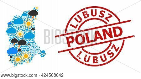 Climate Pattern Map Of Lubusz Province, And Distress Red Round Stamp. Geographic Vector Collage Map
