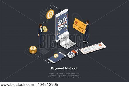 Vector Illustration With Writing. Isometric Composition. Cartoon 3d Style Design. Different Payment