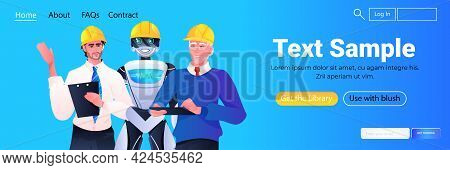 Robot And Workmen Engineers In Hardhats Standing Together Construction Workers Discussing During Mee