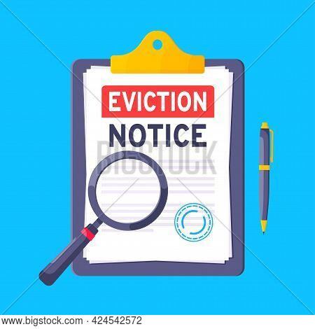 Eviction Notice Legal Document On The Clipboard Paper Sheets With Stamp, Magnifier And A Pen Vector