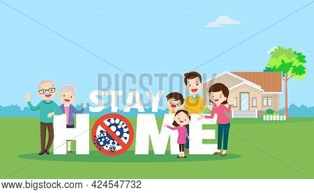 Stay At Home With Family Protective Self For Prevent Coronavirus Covid-19.dad Mom Daughter Son Grand