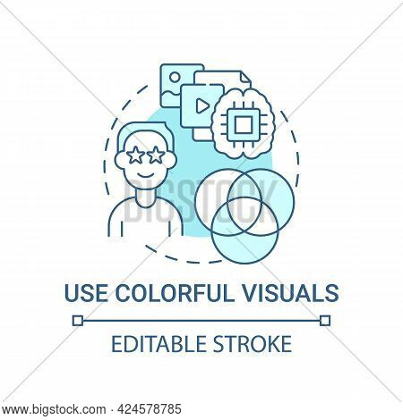 Use Colorful Visuals Concept Icon. Viral Content Abstract Idea Thin Line Illustration. Stimulating O