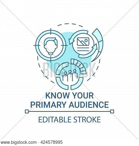 Know Your Primary Audience Concept Icon. Viral Content Abstract Idea Thin Line Illustration. Conduct