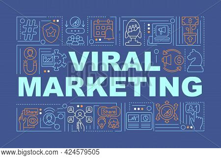 Viral Marketing Word Concepts Banner. Customers Gaining. Infographics With Linear Icons On Navy Back