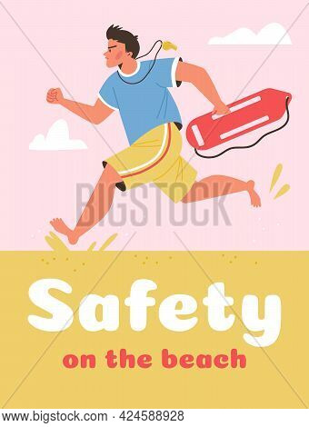 Safety On The Beach Banner With Lifeguard Hurrying To Help, Vector Illustration.