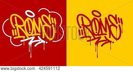 Rome Abstract Hip Hop Urban Hand Written Graffiti Style Vector