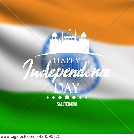 Festive Banner In Honor Of Indian Independence Day On Background Of  Flag. Red Fort In India Vector