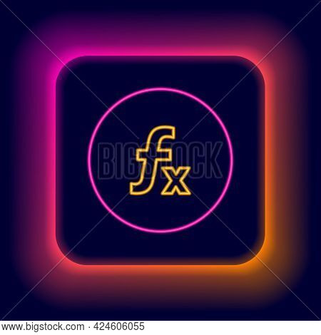 Glowing Neon Line Function Mathematical Symbol Icon Isolated On Black Background. Colorful Outline C