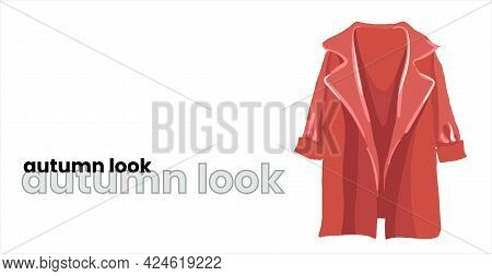 Red Autumn Coat, Overcoat, Topcoat, Isolated On A White Background. Red Autumn Raincoat. Fashion Clo