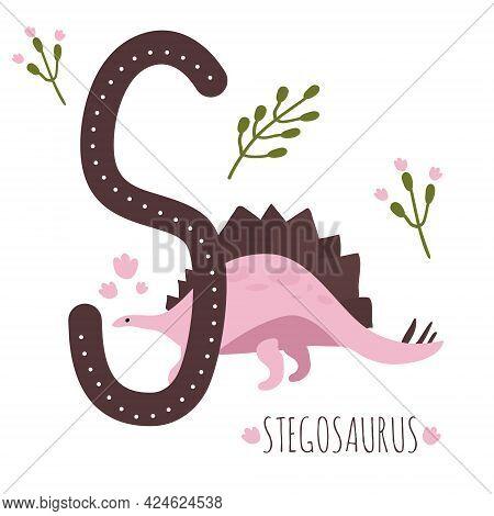Stegosaurus.letter S With Reptile Name.hand Drawn Cute Herbivores Dinosaur.educational Prehistoric I