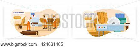 Woodworking Landing Page Design, Website Banner Vector Template Set. Making Wood Furniture. Joinery.