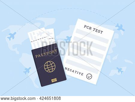 Concept Of Travelling With Fit To Fly Certificate. Pre-travel Covid-19 Pcr Test. A Passport With Air