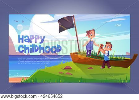 Happy Childhood Banner With Kids Play In Pirates On Sea Beach With Old Boat. Vector Landing Page Wit