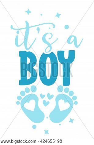 It's A Boy - Blue Stickers That Have Lovely Feet With It's A Boy. Perfect For Letter Seals For Baby