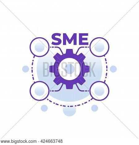 Sme, Small And Medium Enterprise, Vector Concept