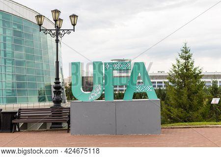 Ufa, Russia - 15 June 2021: Inscription Ufa Near Congress Hall Toratau