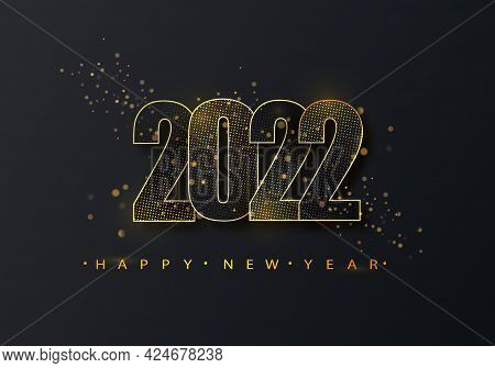 Happy New Year 2022 Golden Halftone Shining Numbers On A Black Background. Party Poster, Banner Or I