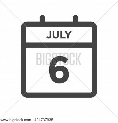 July 6 Calendar Day Or Calender Date For Deadline And Appointment
