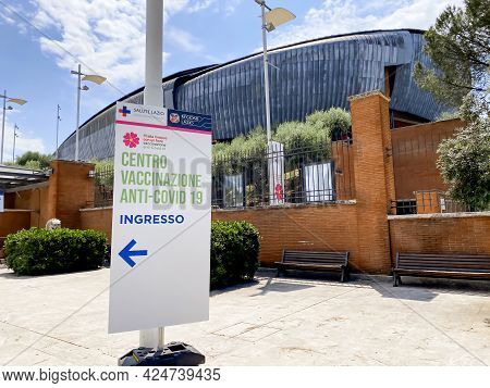 Rome, Italy June 9 2021: Entrance Sign For A Covid-19 Vaccination Center In Rome Inside The Parco De