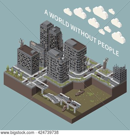 Post Apocalypse Isometric Poster Illustrated City Landscape And Transport Without People Vector Illu