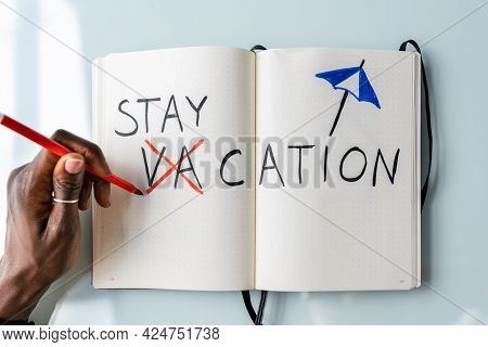 Staycation Summer Vacation Text. Stay Home For Holiday