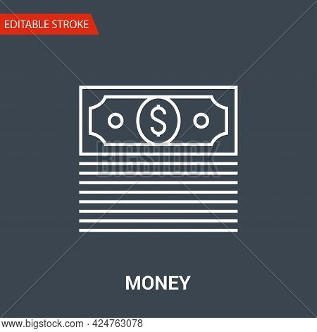 Money Icon. Thin Line Vector Illustration. Adjust Stroke Weight - Expand To Any Size - Easy Change C