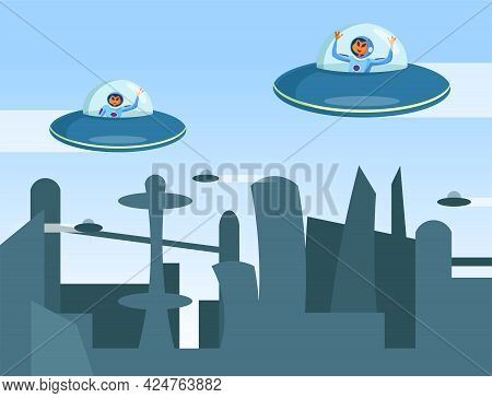 Aliens Flying On Flying Saucer Vector Illustration. Funny Cartoon Newcomers Characters Flying Above