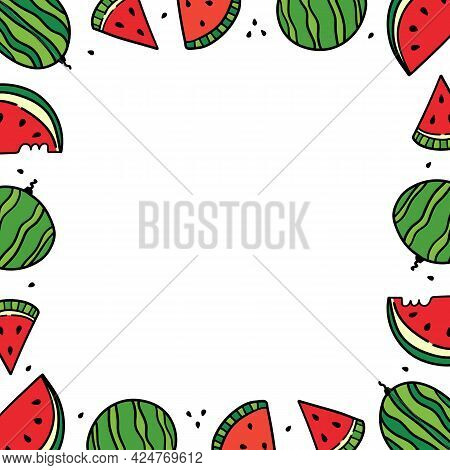 Cute Doodle Style Whole And Sliced Watermelons Vector Square Frame, Border For Summer Food, Vacation