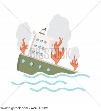Sinking Ship. Fire On A Tanker. Shipwreck Background. Vector Illustration On White Isolated Backgrou