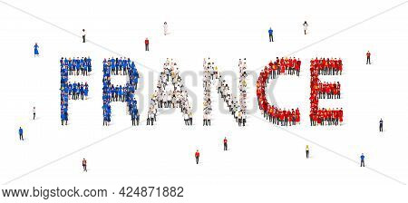 A Crowd Of People Are Standing In Blue, White And Red Robes, Making Up The Word France. France Flag