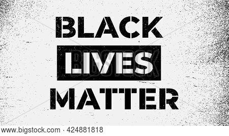 Awareness Campaign Against Racial Discrimination Black Lives Matter Concept Social Problems Of Racis