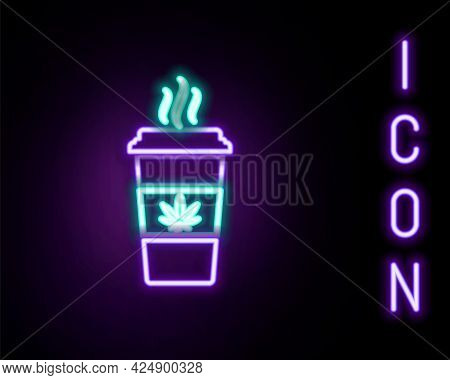 Glowing Neon Line Cup Coffee With Marijuana Or Cannabis Leaf Icon Isolated On Black Background. Mari