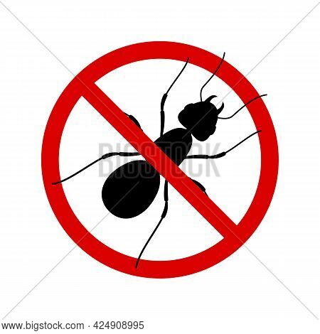 No Ant With Ban Sign. Anti Ant Pest Control Ban, Prohibition Insects Silhouette Vector. Stop Ant Ins