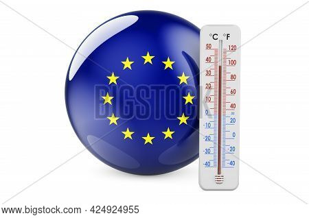 Thermometer With The Eu Flag. Heat In The European Union Concept. 3d Rendering Isolated On White Bac